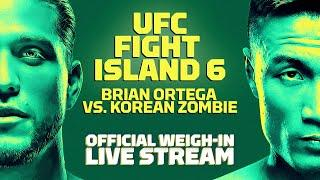 UFC Fight Island 6: Ortega vs. The Korean Zombie Official Weigh-In Live Stream - MMA Fighting