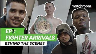 Fight Week, Ep 1: Estrada vs Cuadras - Arrivals (Behind the Scenes)