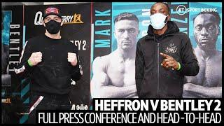 Mark Heffron v Denzel Bentley 2 full press conference and head-to-head