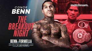 """""""I'm looking to win in true Benn style!"""" - Conor Benn fired up for headliner with Formella"""