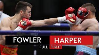 FULL FIGHT! Anthony Fowler vs Adam Harper