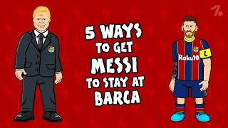 5 ways Messi can STAY at Barça!  OneFootball x 442oons