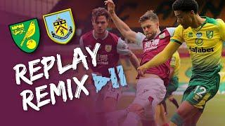 CLARETS CONQUER   REPLAY REMIX   Norwich v Burnley 2019/20