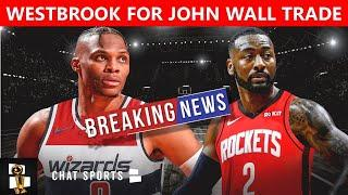 BREAKING: Russell Westbrook Traded By Rockets To Washington Wizards For John Wall, 1st Rd Pick