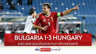 Hungary reach play-off final! | Bulgaria 1-3 Hungary | Euro 2020 Qualification Play-Off Highlights