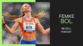 Femke Bol | World Athletics Podcast