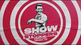 OZIL MASTERCLASS  | Goals, flicks and assists | Showstoppers | Episode 2