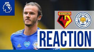 'We Were The Fitter, Dominant Team' - James Maddison   Watford 1 Leicester City 1