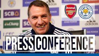 'Excited By The Challenge' - Brendan Rodgers | Arsenal vs. Leicester City