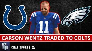 BREAKING: Carson Wentz Traded By Eagles To Indianapolis Colts For NFL Draft Picks - Full Details