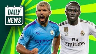Is this REALLY Sergio Aguero's next club??? + Mane to Real Madrid  Daily News