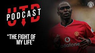 "UTD Podcast: Andy Cole - ""The fight of my life"" 