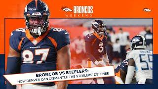 Broncos at Steelers preview: What the Broncos will face Sunday in Pittsburgh | Broncos Weekend