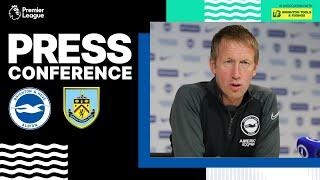 Graham Potter's Burnley Press Conference