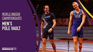 Men's Pole Vault | World Indoor Championships Birmingham 2018