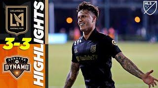 Los Angeles FC 3-3 Houston Dynamo | No Vela? Brian Rodriguez and Diego Rossi Star! | MLS HIGHLIGHTS