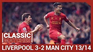 Premier League Classic: Liverpool 3-2 Man City | Anfield goes wild for Coutinho winner