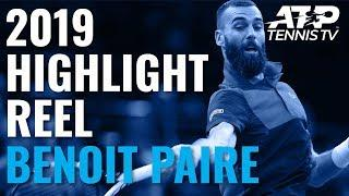 BENOIT PAIRE: 2019 ATP Highlight Reel