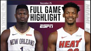 New Orleans Pelicans vs. Miami Heat [FULL GAME HIGHLIGHTS] | NBA on ESPN
