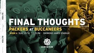Packers at Buccaneers  | Final Thoughts