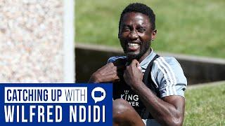Returning To Training | Video Call Catch Up | Wilfred Ndidi