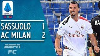 Sassuolo 1-2 AC Milan: Zlatan Ibrahimovic keeps Milan's hot streak going | Serie A Highlights
