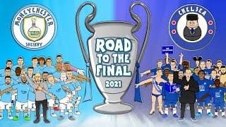 Man City vs Chelsea: Road to the Champions League Final 2021 (Preview & Training Montage)