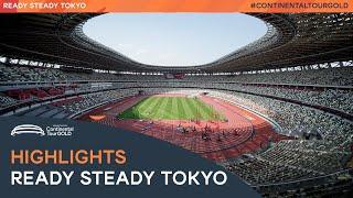 Ready Steady Tokyo Highlights   Continental Tour Gold