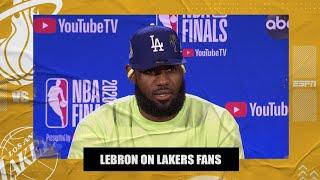 LeBron James opens up on what he's learned about Lakers fans | 2020 NBA Finals