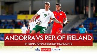 ROI come from behind to secure first win for Kenny! | Andorra 1-4 Republic of Ireland | Highlights