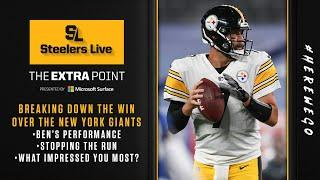 Steelers Live: The Extra Point - Pittsburgh Steelers Week 1 win over the New York Giants