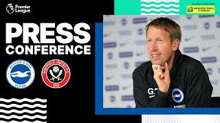 Graham Potter's Sheffield United Press Conference