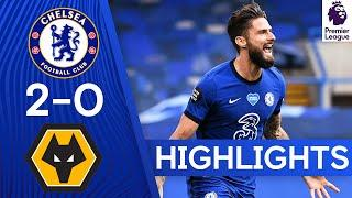 Chelsea 2-0 Wolves | Mason Mount & Olivier Giroud Secure Top Four! | Premier League Highlights
