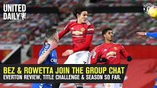 MUTV Group Chat | Bez & Rowetta Join The Call | Your Comments | Manchester United