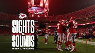 Sights & Sounds of Week 1 | Chiefs vs. Texans
