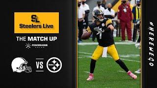 Steelers Live The Match Up (Oct. 15): Week 6 vs Cleveland Browns