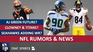 NFL Rumors On Jadeveon Clowney To Titans, Josh Gordon, AJ Green, Antonio Brown & 2020 Season Plan?