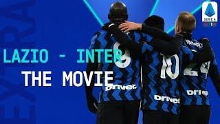 Lukaku and Martínez fire Inter at the top! | Inter 3-1 Lazio: The Movie | Serie A TIM Extra