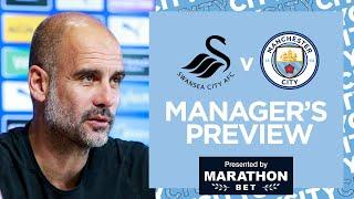 PEP'S PRESS CONFERENCE   SWANSEA V MAN CITY   FA CUP