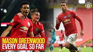 Stories of 19/20   Mason Greenwood   Every Goal So Far   Manchester United