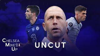Gregg Berhalter on Christian Pulisic's First Season & How Far He Can Go | Chelsea Mike'd Up Uncut