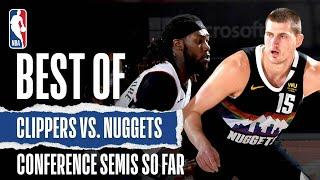 Best Of Clippers Vs. Nuggets Conference Semifinals So Far