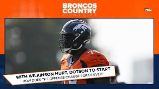 How does the Broncos' gameplan change with Demar Dotson?   Broncos Country Tonight
