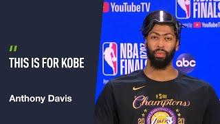 'This is for Kobe' - Anthony Davis on NBA Finals win