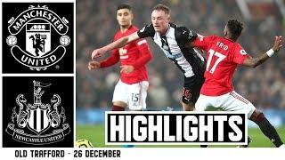 Manchester United 4 Newcastle United 1: Brief Highlights