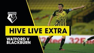 HIVE LIVE EXTRA | CLEVERLEY REACTION ON BEN FOSTER & MORE | WATFORD 3-1 BLACKBURN ROVERS