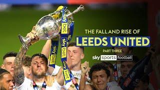 The Premier League Return | The Rise and Fall of Leeds United