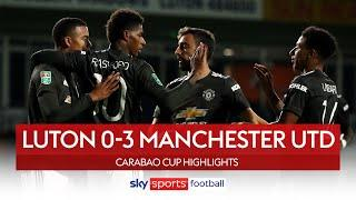 Super subs Rashford and Greenwood wrap up United win! | Luton 0-3 Man Utd  | Carabao Cup Highlights