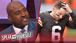 Baker Mayfield still needs to earn a new deal from Browns — Wiley | NFL | SPEAK FOR YOURSELF