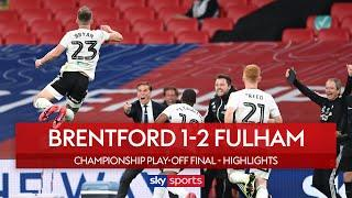 Bryan's brace seals Fulham's promotion! | Brentford 1-2 Fulham | Championship Play-Off Highlights